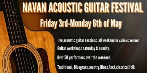 Navan Acoustic Guitar Festival 3rd-6th May 2019