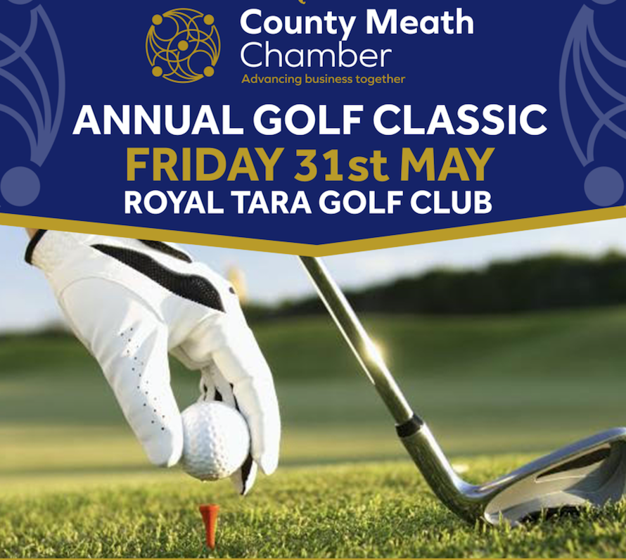Book Your Team.  Meath Chamber Business Golf Classic - Fri 31st May