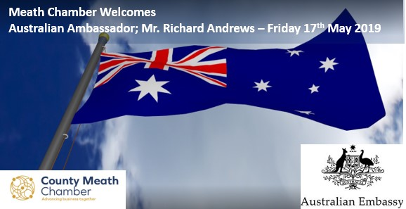 Meath Chamber Welcomes the Australian Ambassador