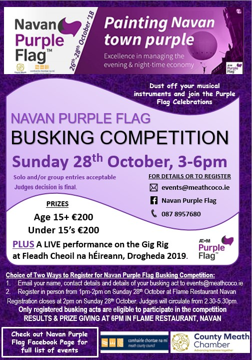 Navan Purple Flag Busking Competition Sunday 28th October.  Dust off your instruments and register for Navan's FREE Purple Flag Busking Competition Sunday 28th 3-6pm.