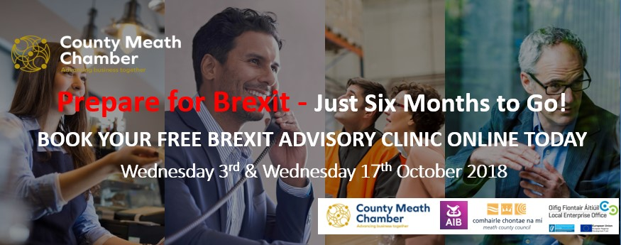 17th October Brexit Advisory Clinic - Just Six Months to Go!